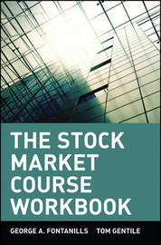 The Stock Market Course by George A Fontanills