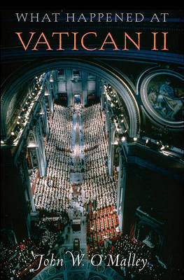 What Happened at Vatican II by John W O'Malley image
