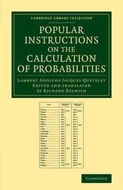 Popular Instructions on the Calculation of Probabilities by Lambert Adolphe Jacques Quetelet