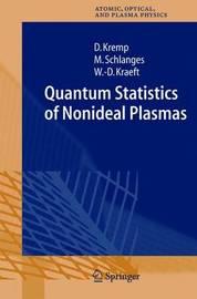 Quantum Statistics of Nonideal Plasmas by Dietrich Kremp