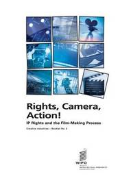 Rights, Camera, Action! by Bertrand Moullier