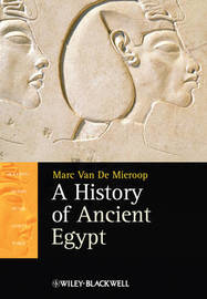 A History of Ancient Egypt by Marc Van De Mieroop