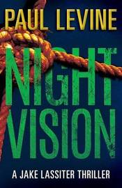 Night Vision by Paul Levine