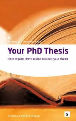 Your PhD Thesis by Robert Brewer