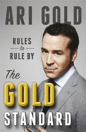 The Gold Standard by Ari Gold