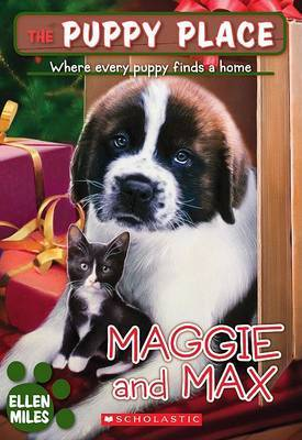 The Puppy Place #10: Maggie and Max by Ellen Miles