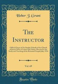 The Instructor, Vol. 69 by Heber J Grant image