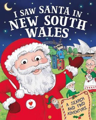 I Saw Santa in New South Wales by J D Green