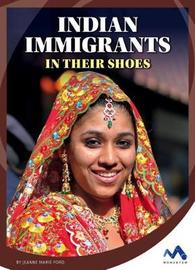 Indian Immigrants by Jeanne Marie Ford