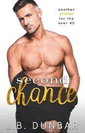 Second Chance by L B Dunbar
