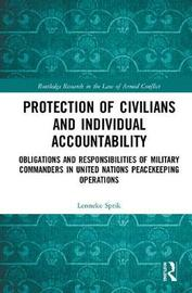 Protection of Civilians and Individual Accountability by Lenneke Sprik