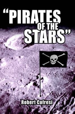 """Pirates of the Stars"" by Robert Cofresi image"