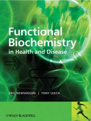 Functional Biochemistry in Health and Disease by Eric Newsholme image