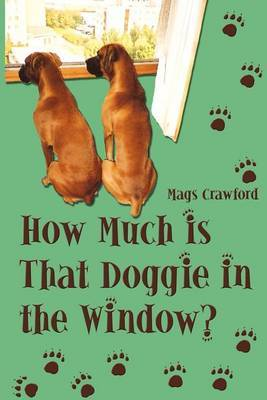 How Much Is That Doggie in the Window by Mags Crawford image