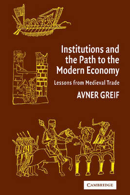 Institutions and the Path to the Modern Economy by Avner Greif image