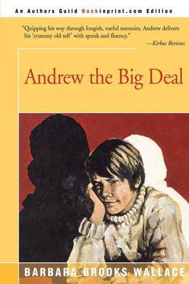 Andrew the Big Deal by Barbara Brooks Wallace image