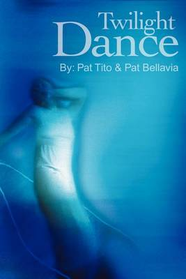 Twilight Dance by Pat Tito