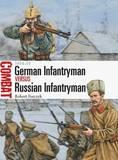 German Infantryman vs Russian Infantryman by Robert Forczyk