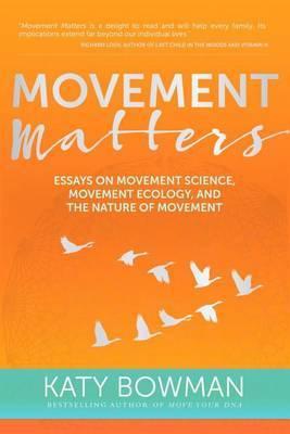 Movement Matters by Katy Bowman