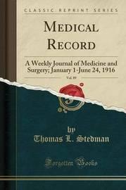 Medical Record, Vol. 89 by Thomas L Stedman