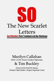 S.O. the New Scarlet Letters by Marilyn Callahan