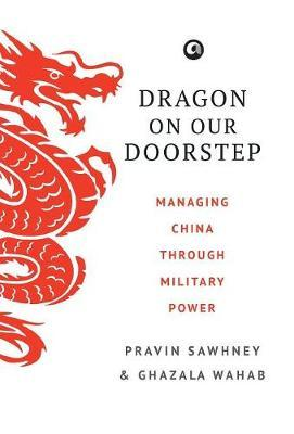 Dragon on Our Doorstep by Pravin Sawhney image