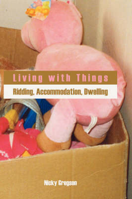 Living with Things by Nicky Gregson image