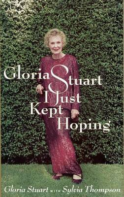 I Just Kept Hoping by Gloria Stewart image