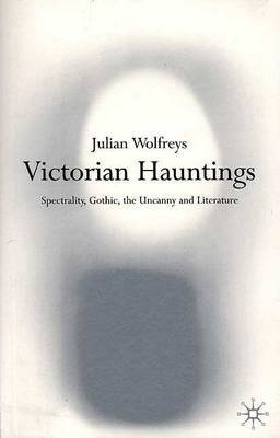 Victorian Hauntings by Julian Wolfreys image
