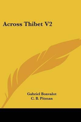 Across Thibet V2 by Gabriel Bonvalot image