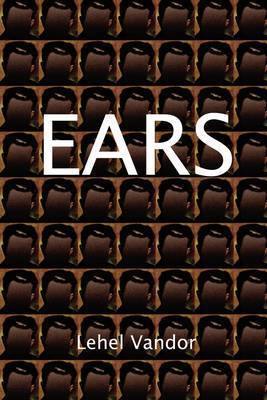 Ears by Lehel Vandor