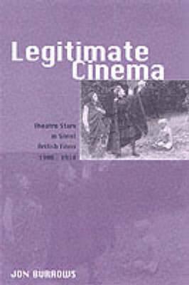 Legitimate Cinema by Jon Burrows