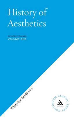 History of Aesthetics by Wladyslaw Tatarkiewicz