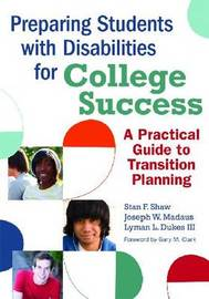 Preparing Students with Disabilities for College by Stan Shaw