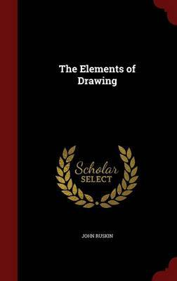 The Elements of Drawing by John Ruskin image