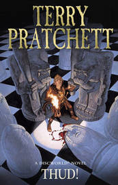Thud! (Discworld 34 - City Watch) (UK Ed.) by Terry Pratchett