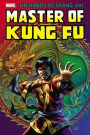 Shang-chi: Master Of Kung-fu Omnibus Vol. 2 by Archie Goodwin