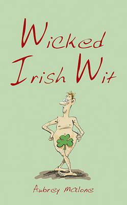 Wicked Irish Wit by Aubrey Malone image