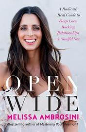 Open Wide by Melissa Ambrosini