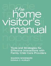 The Home Visitor's Manual by Sharon Woodward image