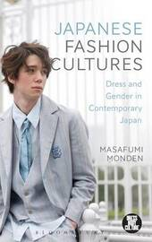 Japanese Fashion Cultures by Masafumi Monden