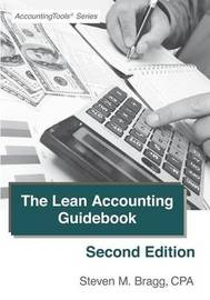 The Lean Accounting Guidebook by Steven M. Bragg