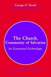 Church Community of Salvation by George H. Tavard