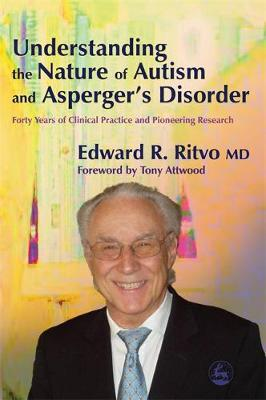 Understanding the Nature of Autism and Asperger's Disorder by Edward R. Ritvo image