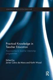 Practical Knowledge in Teacher Education