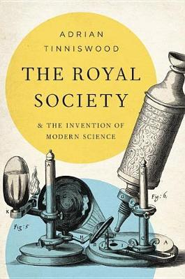 The Royal Society by Adrian Tinniswood image