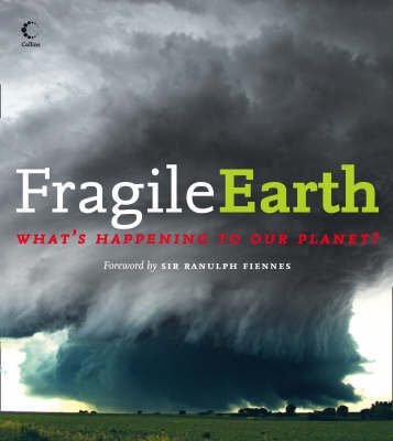 Fragile Earth: What's Happening to Our Planet? image