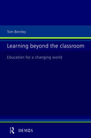Learning Beyond the Classroom by Tom Bentley image