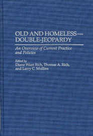 Old and Homeless -- Double-Jeopardy by Larry Mullins
