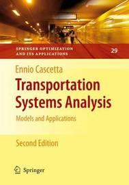 Transportation Systems Analysis by Ennio Cascetta